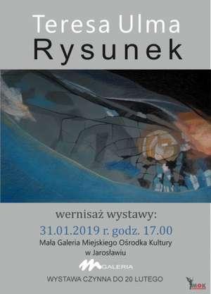 Zaproszenie na wystaw rysunku  Teresy Ulmy - MOK Jarosław 2019